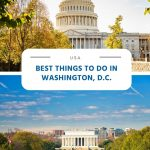 Best Things to do in Washington, D.C.