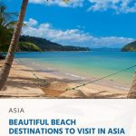 10 Beautiful Beach Destinations to Visit in Asia