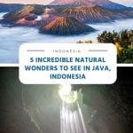 5 Incredible Natural Wonders to See in Java, Indonesia