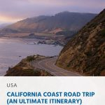 California Coast Road Trip (An Ultimate Itinerary)