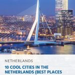 10 Cool Cities in the Netherlands