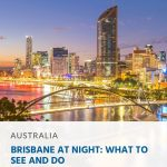 Brisbane at Night - What to See and Do