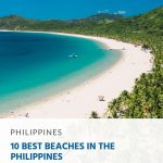 Discover 10 of the best beaches to visit in the Philippines