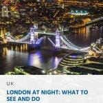 London at Night - What to See and Do