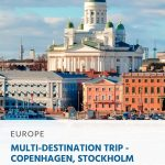 Nordic Multi-Destination Trip - Copenhagen, Stockholm and Helsinki