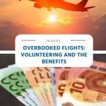 Overbooked Flights - Volunteering and the Benefits