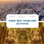 Paris - Best Day Tours and Activities