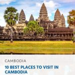 10 Best Places to Visit in Cambodia