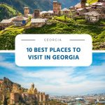 10 Best Places to Visit in Georgia