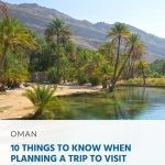10 Things to Know When Planning a Trip to Visit Oman
