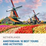 Amsterdam - 10 Best Tours and Activities