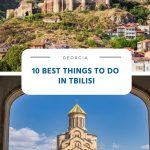 Best Things to Do in Tbilisi (Georgia)