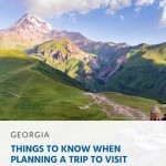 Things to Know When Planning a Trip to Visit Georgia