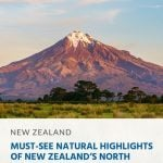 10 Must-See Natural Highlights of New Zealand's North Island