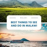 Best Things to See and Do in Malawi