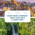Japan Travel Itinerary - 2-3 Week Trip