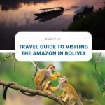 Travel guide for visiting the Amazon in Bolivia