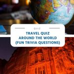 Travel Quiz - Around the World (Free trivial questions)