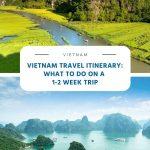 Vietnam Travel Itinerary - 1-2 week trip