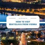 How to Visit Bratislava from Vienna
