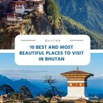 10 Best and Most beautiful places to visit in Bhutan
