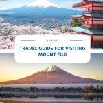 Travel Guide for Visiting Mount Fuji in Japan