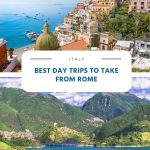 Best Day Trips to Take from Rome