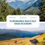 15 Incredible Multi-Day Hikes in Europe