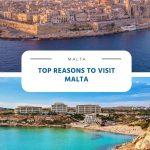 Top Reasons to Visit Malta