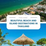 Beautiful Beach and Island Destinations in Thailand