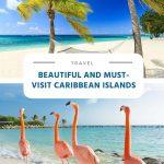 Beautiful and Must-visit Caribbean Islands